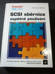 náhled knihy - SCSI sběrnice : úspěšné používání : technické vlastnosti, normy, metody řešení v praxi