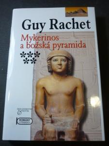 náhled knihy - Mykerinos a božská pyramida : nedokončená pyramida