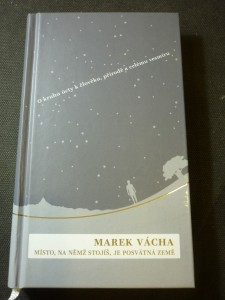 náhled knihy - Místo, na němž stojíš, je posvátná země : o kruhu úcty k člověku, přírodě a celému vesmíru