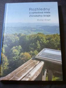 náhled knihy - Rozhledny a výhledová místa Zlínského kraje