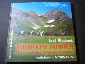 náhled knihy - Americkým západem : pěšky a na koních od Mexika do Kanady