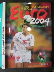 náhled knihy - XII. Mistrovství Evropy. Euro 2004 Portugalsko