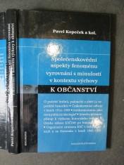 náhled knihy - Společenskovědní aspekty fenoménu vyrovnání s minulostí v kontextu výchovy k občanství