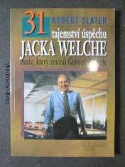 náhled knihy - 31 tajemství úspěchu Jacka Welche  muže, který změnil General Electric