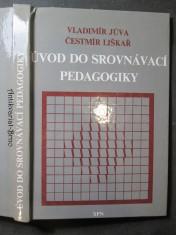 náhled knihy - Úvod do srovnávací pedagogiky : Vysokošk. učebnice pro posl. fakult připravujících učitele
