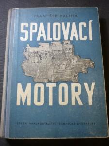 náhled knihy - Spalovací motory : Učebnice pro vyš. prům. školy strojnické