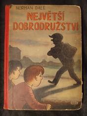 náhled knihy - Největší dobrodružství : Román pro chlapce