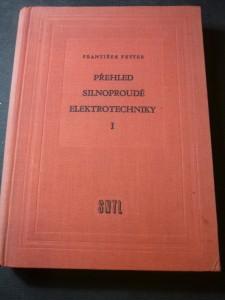 náhled knihy - Přehled silnoproudé elektrotechniky : celost. vysokoškolská učebnice pro strojní fakulty. 1. [díl]