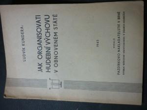 náhled knihy - Jak organisovati hudební výchovu v obnoveném státě