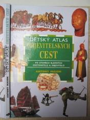 náhled knihy - Dětský atlas objevitelských cest. Po stopách slavných cestovatelů a objevitelů