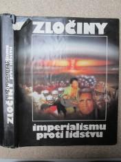 náhled knihy - Zločiny imperialismu proti lidstvu : [fot. publ.]