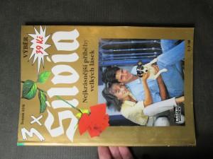 náhled knihy - 3x Silvia. Nejkrásnější příběhy velkých lásek. Svazek 4016