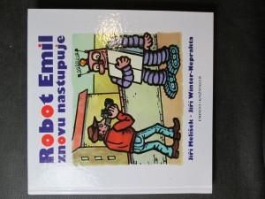 náhled knihy - Robot Emil znovu nastupuje : román pro děti, mládež i pamětníky