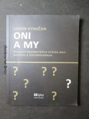 náhled knihy - Oni a my : dvanáct neodbytných otázek mezi antikou a postmodernou