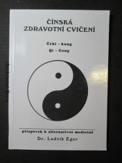 náhled knihy - Čínská zdravotní cvičení. Čchi - kung, Qi - Gong