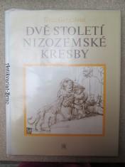 náhled knihy - Dvě století nizozemské kresby : vybraná díla mistrů 16. a 17. století