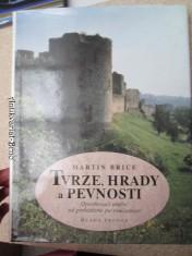 náhled knihy - Tvrze, hrady a pevnosti : opevňovací umění od prehistorie po současnost