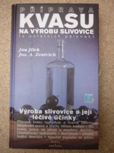 náhled knihy - Příprava ovocných kvasů na výrobu slivovice (a ostatních pálenek) : výroba slivovice a její léčivé účinky