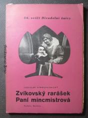náhled knihy - Zvítkovský rarášek. Paní mincmistrová. 56. sešit Divadelní žatvy