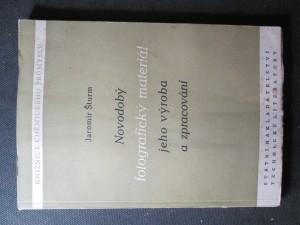 náhled knihy - Novodobý fotografický materiál, jeho výroba a zpracování : Určeno technikům a ostatním zaměstnancům průmyslu fotografického a též fotografující veřejnosti