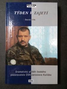 náhled knihy - Týden v zajetí : dramatický příběh českého pozorovatele OSN Jaroslava Kulíška