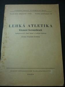 náhled knihy - Lehká atletika : Pro posluchače [Vys. školy pedagog. v Praze]
