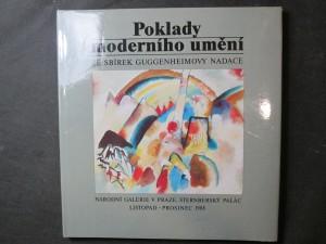 náhled knihy - Poklady moderního umění ze sbírek Guggenheimovy nadace : Národní galerie v Praze, Šternberský palác, listopad - prosinec 1988