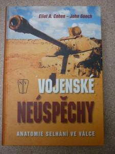náhled knihy - Vojenské neúspěchy : anatomie selhání ve válce