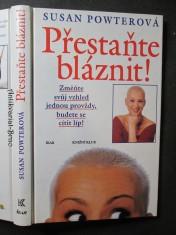 náhled knihy - Přestaňte bláznit! Změňte svůj vzhled jednou provždy, budete se cítít líp!