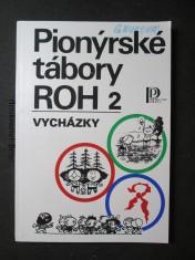 náhled knihy - Pionýrské tábory ROH 2. Vycházky