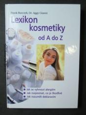 náhled knihy - Lexikon kosmetiky od A do Z : jak se vyhnout alergiím, jak rozpoznat, co je škodlivé, jak rozumět deklaracím