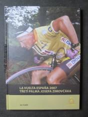 náhled knihy - La Vuelta Espana 2007. Třetí Palma Josefa Zimovčáka + autogram