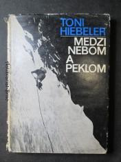náhled knihy - Medzi nebom a peklom : zo života horolezca
