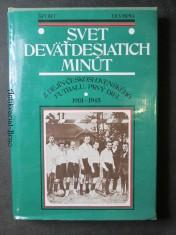 náhled knihy - Svet deväťdesiatich minút. Z dejín Československého futbalu, prvý diel. 1901 - 1945