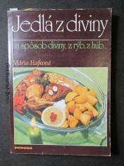 náhled knihy - Jedlá z diviny na spôsob diviny, z rýb, z húb...