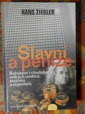 náhled knihy - Slavní a peníze : bohatství i chudoba velkých umělců, státníků a objevitelů