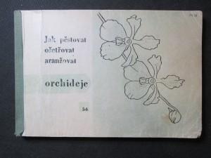 náhled knihy - Jak pěstovat, ošetřovat a aranžovat orchideje