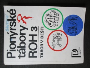 náhled knihy - Pionýrské tábory ROH 3. Tábor v děsti