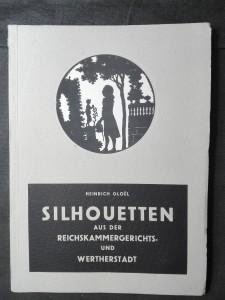náhled knihy - Silhouetten aus der Reichskammergerichts- und Wertherstadt