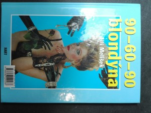 náhled knihy - 90-60-90 blondýna / Kachní rybník