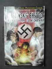 náhled knihy - Terezínské ghetto : tajemný vlak do neznáma