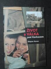 náhled knihy - Život a válka pod Kavkazem