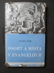 náhled knihy - Osoby a místa v evangeliích : Dějepisný a zeměpisný výklad v abecedním pořádku s mapou Svaté země, Jerusalema a jeho okolí