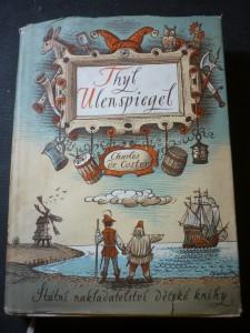 náhled knihy - Thyl Ulenspiegel : hrdinné, veselé i slavné příběhy Thylberta Ulenspiegela a Lamma Goedzaka ve Flandřích i jinde