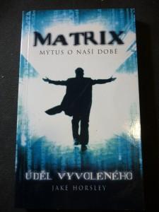 náhled knihy - Matrix - mýtus o naší době : úděl Vyvoleného