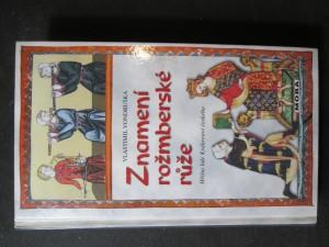 náhled knihy - Znamení rožmberské růže, aneb, Tři zločiny, které rozřešil královský prokurátor Oldřich z Chlumu
