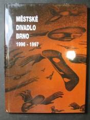 náhled knihy - Městské divadlo Brno. 1996 - 1997