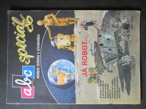 náhled knihy - ABC mladých techniků a přírodovědců. Speciál 86. Já robot...