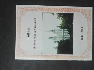 náhled knihy - 160 let chrámu Páně ve Vanovicích 1844-2004 (vybrané kapitoly z dějin vanovického sboru Českobratrské církve evangelické)