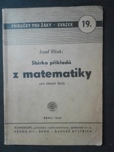 náhled knihy -   Sbírka příkladů z matematiky pro střední školy